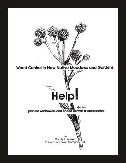 Picture of Help Guide: Weed Control in New Native Meadows & Gardens